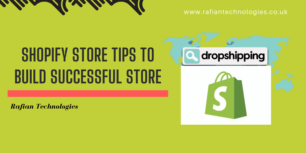 Shopify Store Tips to build successful store
