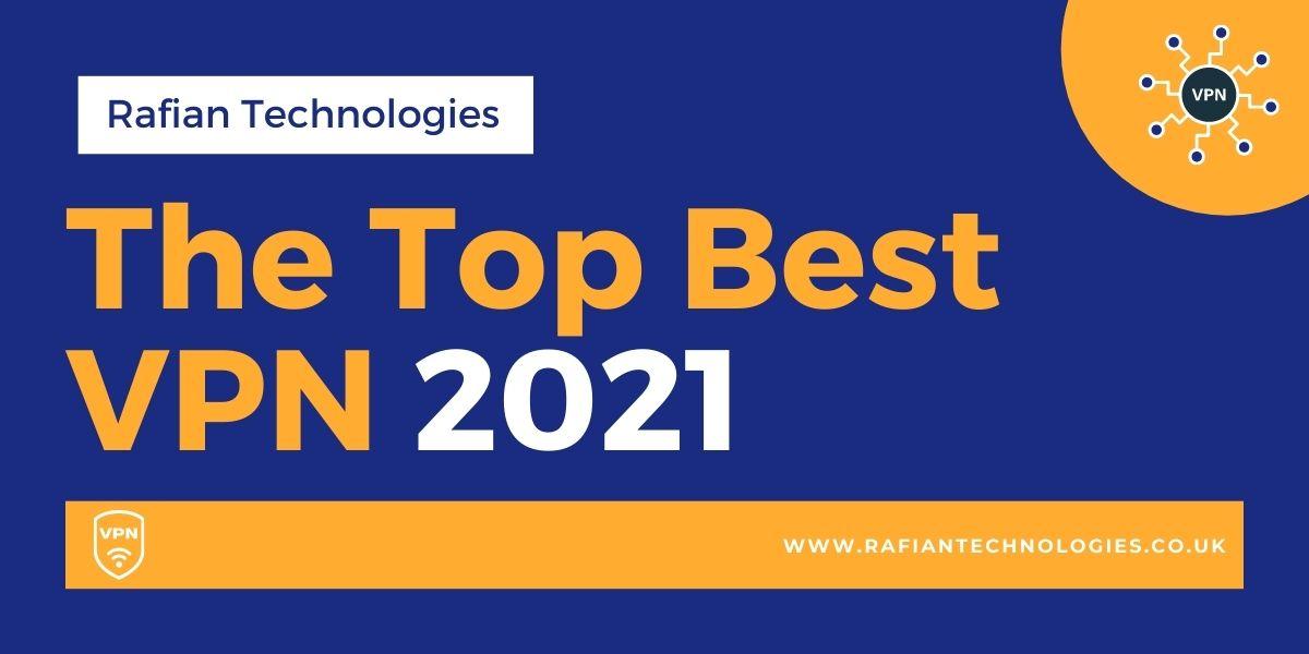 The Top Best VPN 2021