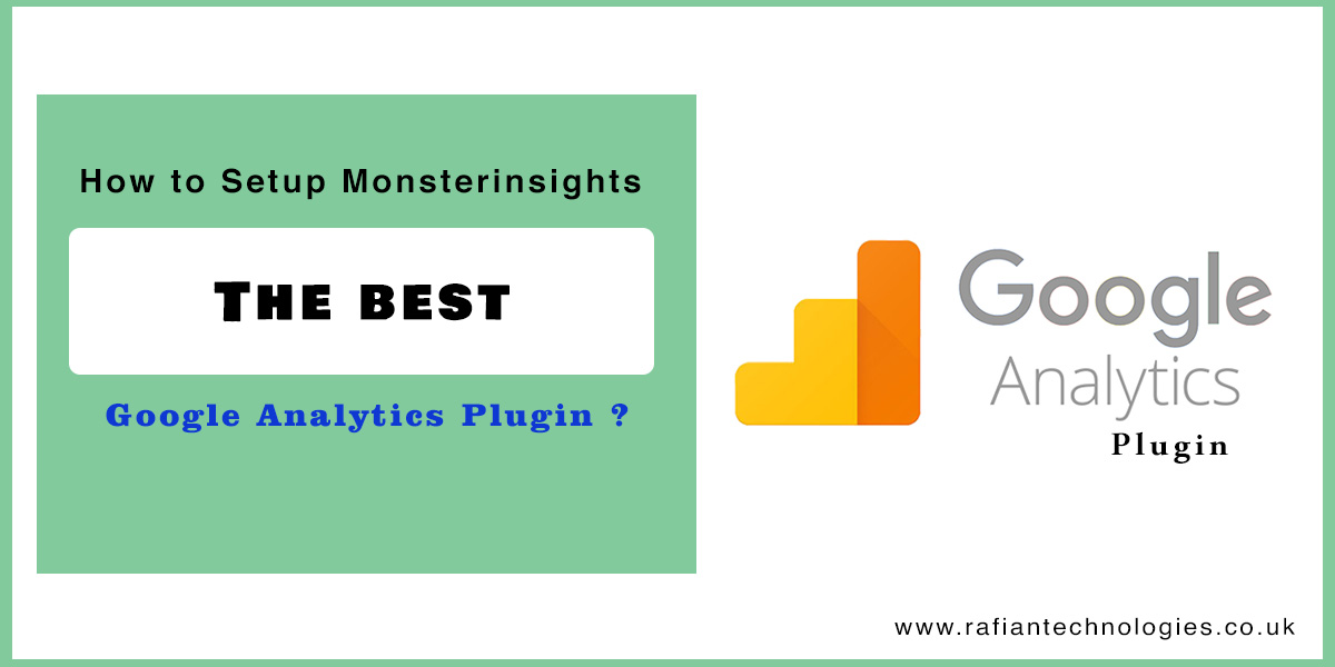 How to Setup MonsterInsights, The best Google Analytics Plugin?